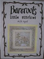 Bareroots Little Stitchies - April